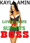 Loving Wife Submits To Boss