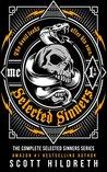 Selected Sinners Box Set / Hard by Scott Hildreth