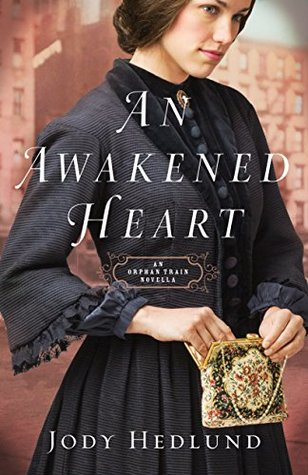 An Awakened Heart (Orphan Train, #0.5)