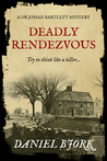Deadly Rendezvous (A Dr Josiah Bartlett Mystery #2)