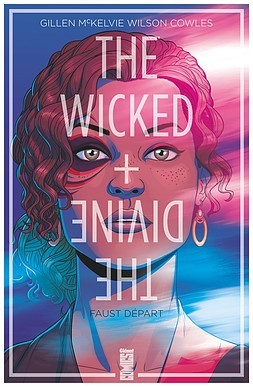 The Wicked + The Divine, Vol. 1: Faust départ