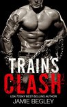 Train's Clash by Jamie Begley