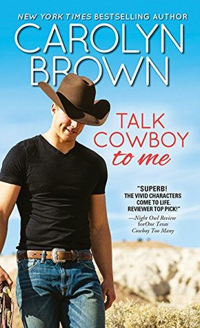 Talk Cowboy to Me (Lucky Cowboys, #1)