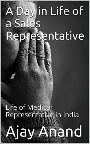 A Day in Life of a Sales Representative: Life of Medical Representative in India