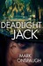 Deadlight Jack by Mark Onspaugh