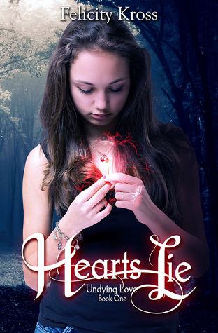 Hearts Lie (Undying Love, #1)
