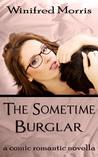 The Sometime Burglar by Winifred Morris