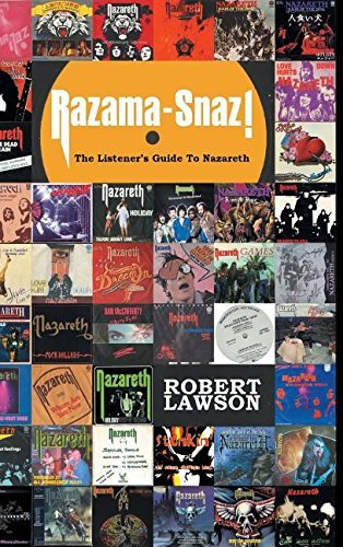 Razama-Snaz!: The Listener's Guide to Nazareth