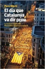 El dia que Catalunya va dir prou