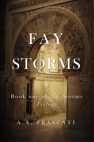 Fay Storms (The Storms Trilogy, #1)