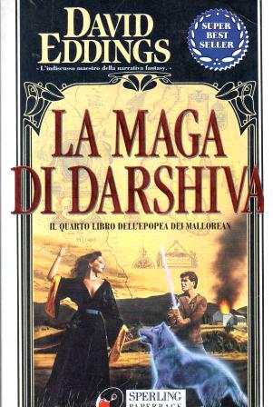 La maga di Darshiva (Epopea dei Mallorean, #4)