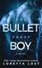 The Bulletproof Boy (Sophie Shields, #2)
