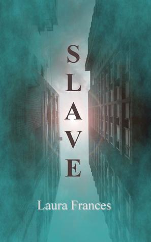 Slave (Slave #1)