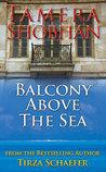 Balcony Above The Sea (Tamera Shobhan Novel Book 12)