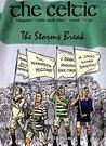 The Celtic, Glasgow Irish and the Great War: The Storms Break