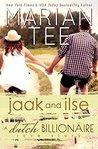 Jaak and Ilse: A Dutch Billionaire Love Story