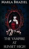 The Vampire at Sunset High
