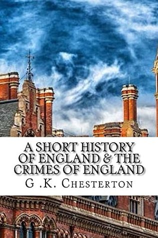 A Short History of England & The Crimes of England