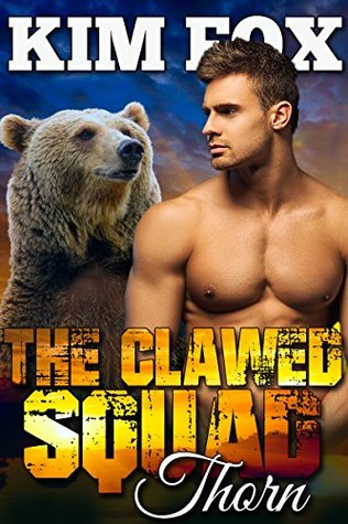 Thorn(The Bear Shifters of Clawed Ranch  5)