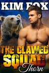 Thorn (The Bear Shifters of Clawed Ranch, #5)
