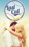 Last Call (Calling It, #2.5)