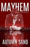 Mayhem: A Twisted Hearts Love Story