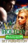 A Viking Holiday by Sky Purington