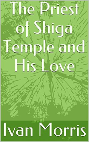 The Priest of Shiga Temple and His Love