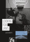 Looking for Janis by Lucie Baratte