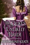 The Duke's Unlikely Bride