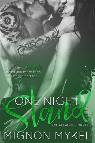 One Night Stand (O'Gallagher Nights #1) by Mignon Mykel