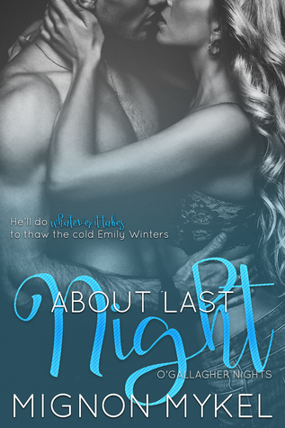 About Last Night (O'Gallagher Nights, #2)