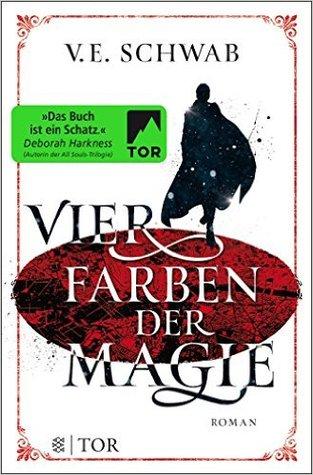 Vier Farben der Magie (Shades of Magic, #1)