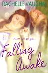 Falling Awake by Rachelle Vaughn