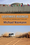 Legitimate Business (Valentin Vermeulen Thriller, #1)
