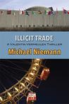 Illicit Trade (Valentin Vermeulen Thriller, #2)