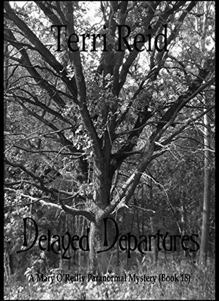 Delayed Departures by Terri Reid