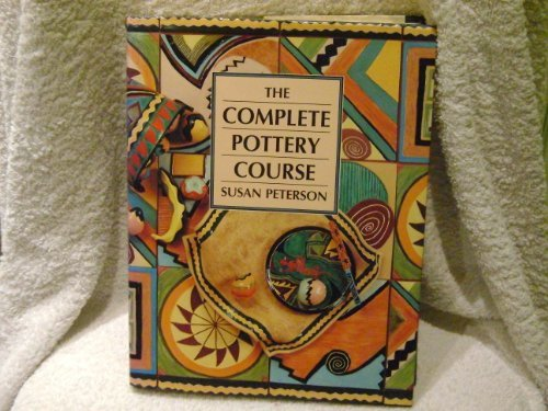 The Complete Pottery Course