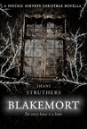 Blakemort (Psychic Surveys Companion Novels, #1)