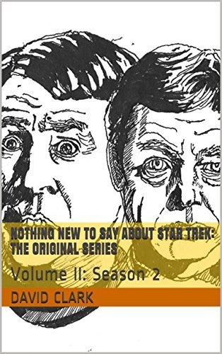 Nothing New To Say ABout Star Trek: The Original Series: Volume II: Season 2