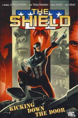 The Shield Vol. 1 by J. Michael Straczynski