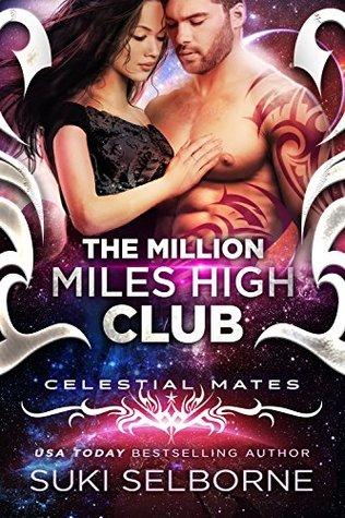 The Million Miles High Club (Celestial Mates)