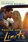 Pushing Her Limits (Masters of Adrenaline, #3)