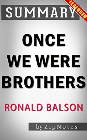 Summary of Once We Were Brothers by Ronald H. Balson