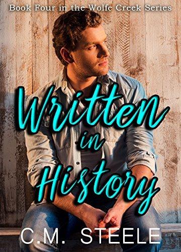 Written in History (Wolfe Creek, #4)