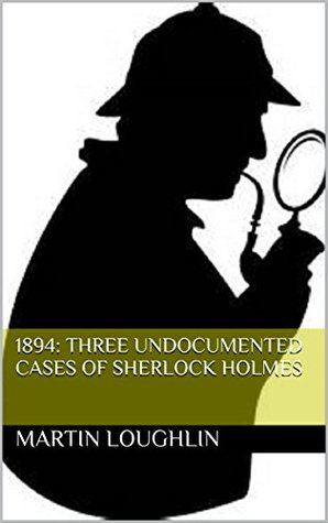1894-three-undocumented-cases-of-sherlock-holmes