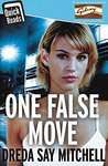 One False Move by Dreda Say Mitchell