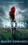 Wolf at the Door (Lorimar Pack, #2)