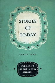 Stories of To-Day (Pleasant Books in Easy English - Stage One)