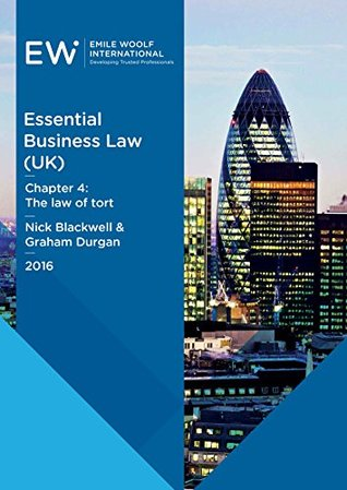 Essential Business Law (UK) - Chapter 04: The law of tort - 2016-17
